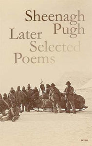 Sheenagh Pugh: Later Selected Poems