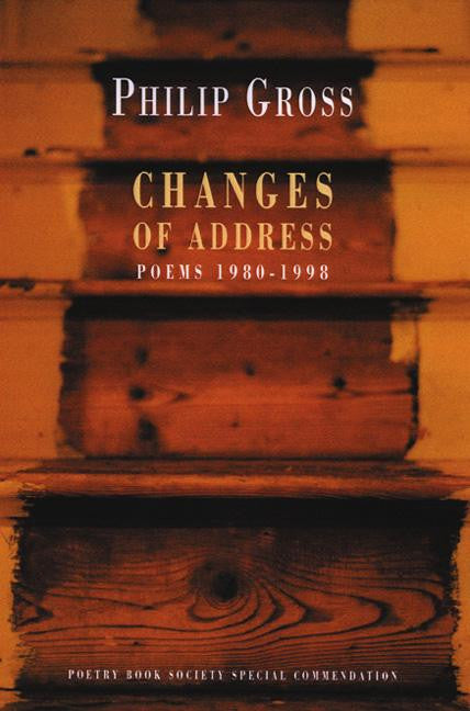 Changes of Address: Poems 1980-1998