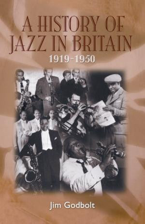 A History of Jazz in Britain