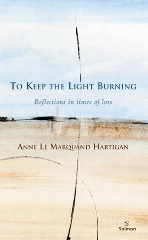 To Keep the Light Burning: Reflections in Times of Loss