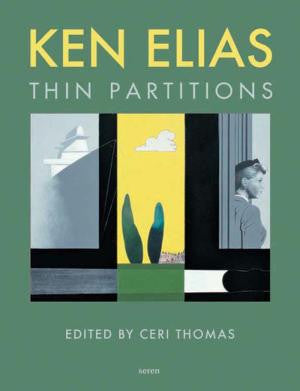 Ken Elias: Thin Partitions