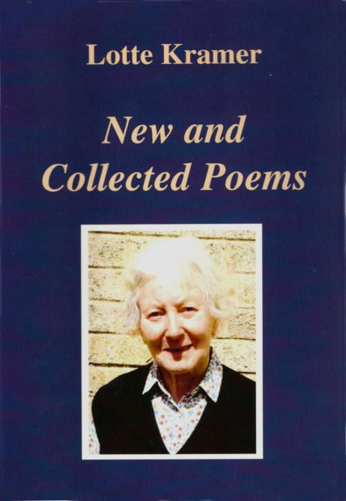 Lotte Kramer: New and Collected Poems
