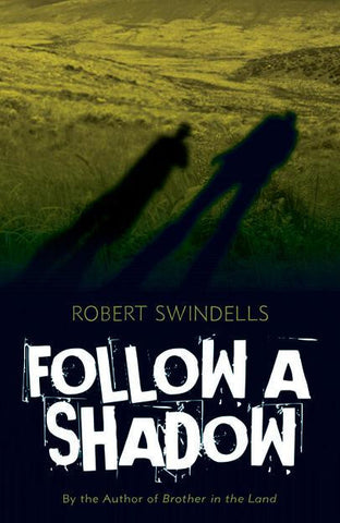 Follow A Shadow