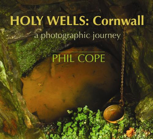 Holy Wells: Cornwall
