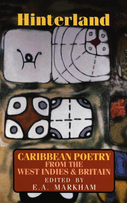 Hinterland: Caribbean Poetry from the West Indies & Britain