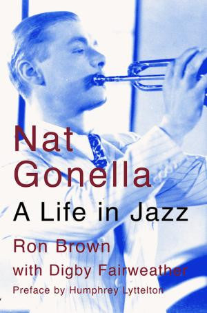 Nat Gonella - A Life in Jazz