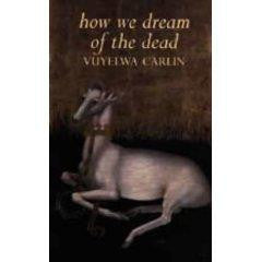 How We Dream of the Dead