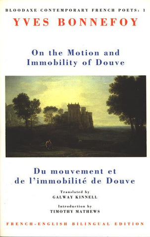 On the Motion and Immobility of Douve