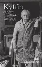 Kyffin: A Figure in the Welsh Landscape