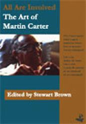 All Are Involved: The Art Of Martin Carter