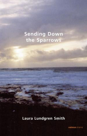 Sending Down the Sparrows