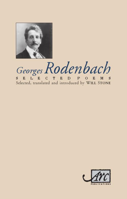 Georges Rodenbach: Selected Poems