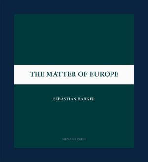 The Matter Of Europe