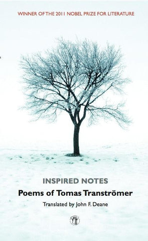Inspired Notes: Poems of Tomas Tranströmer