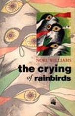 The Crying of Rainbirds