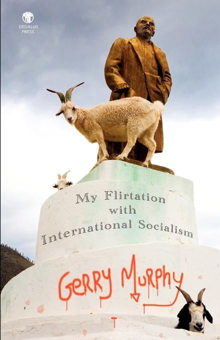 My Flirtation with International Socialism