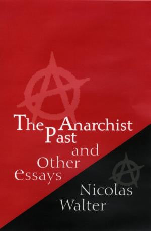 The Anarchist Past and Other Stories