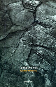 Terebinthos: Poems and Stone Fragments