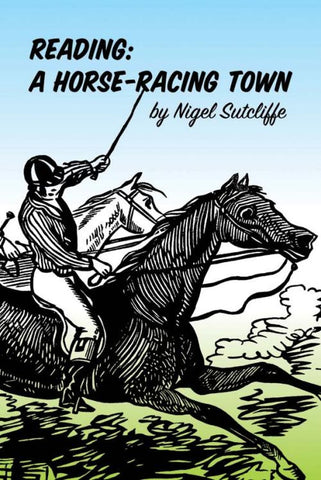 Reading: A Horse-Racing Town