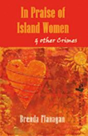 In Praise of Island Women & Other Stories