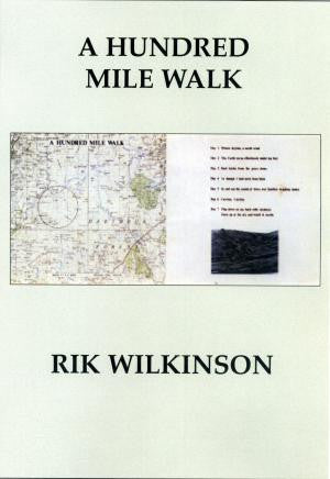 A Hundred Mile Walk
