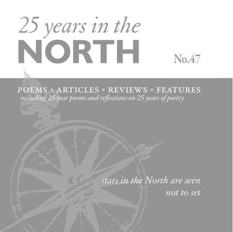 The North 47: 25 Years in the North