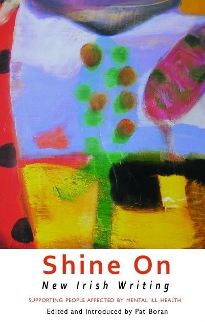 Shine On: New Irish Writing