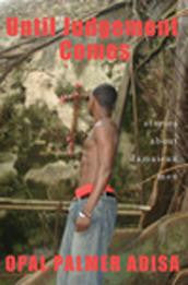 Until Judgement Comes: Stories About Jamaican Men