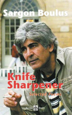 Knife Sharpener – Selected Poems