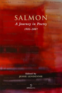 Salmon: A Journey in Poetry, 1981-2007