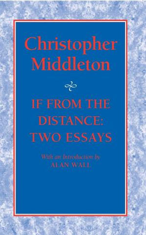 If From the Distance: Two Essays