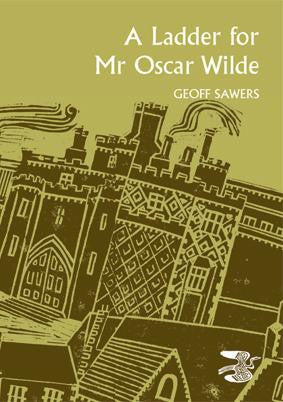 A Ladder For Mr Oscar Wilde