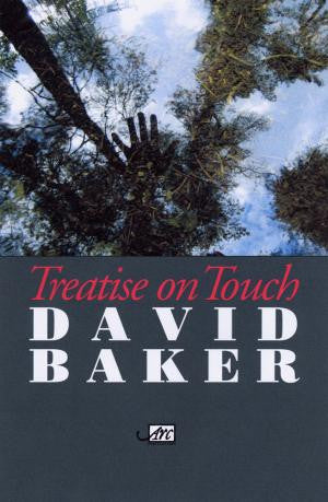 Treatise on Touch: Selected Poems