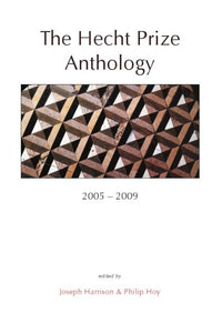 The Hecht Prize Anthology, 2005-2009