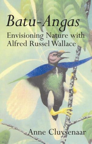 Batu-Angas: Envisioning Nature with Alfred Russel Wallace