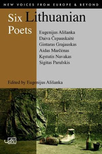 Six Lithuanian Poets