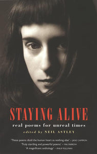 Staying Alive: real poems for unreal times