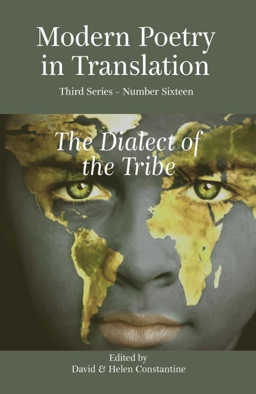 Modern Poetry in Translation (Series 3 No.16) The Dialect of the Tribe