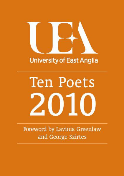 Ten Poets: UEA Poetry 2010