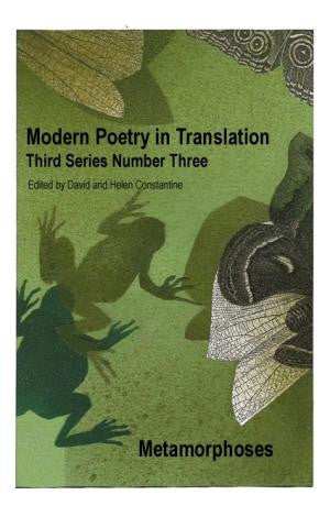 Modern Poetry in Translation (Series 3 No.3) Metamorphoses