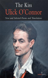 The Kiss - New and Selected Poems and Translations