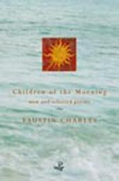 Children of the Morning: Selected Poems