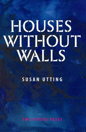 Houses Without Walls
