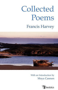 Francis Harvey: Collected Poems