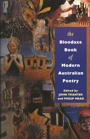 The Bloodaxe Book of Modern Australian Poetry