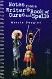 Notes from a Writer's Book of Cures and Spells