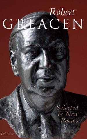 Robert Greacen: New and Selected Poems