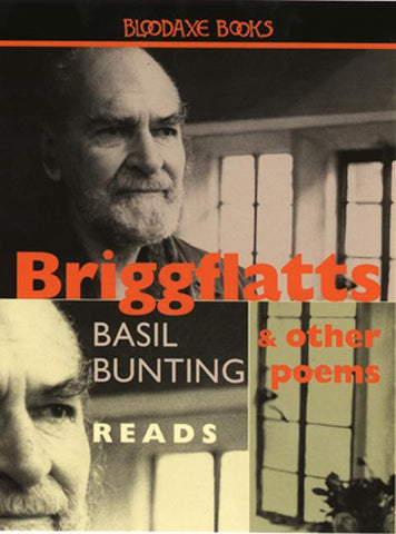 Basil Bunting Reads: 'Briggflatts' and other poems