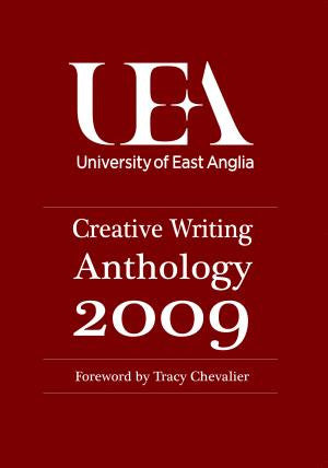 UEA Creative Writing 2009: Prose