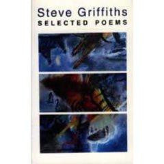 Steve Griffiths: Selected Poems
